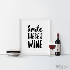Smile There's Wine Printable Typography print Funny quote Word Art Inspirational poster Wall decor Motto Home Decor Wine quote Motivational by HappyFoxDesign on Etsy https://www.etsy.com/listing/272468464/smile-theres-wine-printable-typography