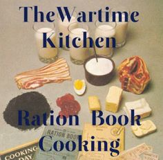 When I started my Wartime Kitchen Ration Book Cooking a week ago, it was not just an exercise in thriftiness and the ability to make ends meet, it was my way of commemorating Armistice Day and Remembrance Sunday. Retro Recipes, Old Recipes, Vintage Recipes, Cooking Recipes, Cooking Blogs, Frugal Recipes, Kitchen Recipes, Cooking Quotes, Cooking Cake