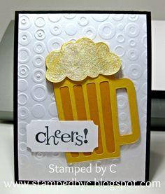 Stamped by C: Beer Birthday Card