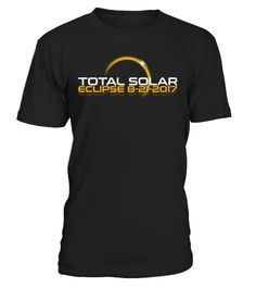 # Total Solar Eclipse Tees, Tanks, Hoodies .  The Moon will pass completely between the sun and our planet on the First Total Solar Eclipse in 99 years. Watch the total solar eclipse on August 21st 2017 with this unique gift total solar eclipse t shirt...*Be Prepared for the biggest summer event with this cool Total Solar Eclipse tshirt on August 21 2017. Watch with friends and family while wearing this tee tshirt, makes a thoughtful gift for friends and family solar eclipse summer august 21…