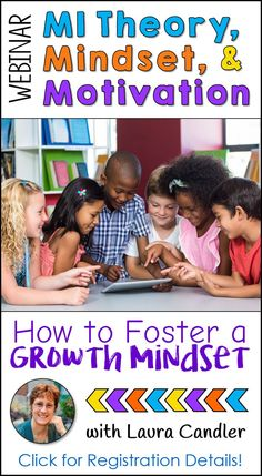 Join Laura Candler for MI Theory, Mindset, and Motivation, a free webinar with share strategies for fostering a growth mindset in your students! Click here for available dates and times!