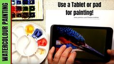 Watercolour Painting Ideas - Using a Tablet/ Ipad to view your reference photos