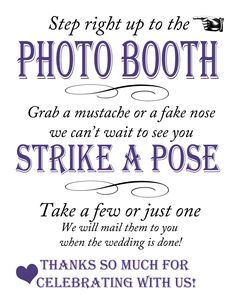 Photo Booth Sign...  Replace 'wedding' with 'event' and this would be great at Relay.