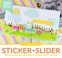 Studio Monday with Nina-Marie: Sticker Slider Card + Hopping Along Card Kit! Some Bunny Loves You, Slider Cards, Simon Says Stamp, Card Kit, Hello Everyone, Sliders, Cardmaking, Studio, Projects
