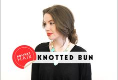 Holiday Hair Ideas: How to Get An Easy, Low KnottedBun | Beauty High
