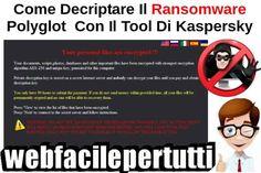 (Guida) Come Decriptare Il Ransomware Polyglot/MarsJoke Con Il Tool Di Kaspersky Come Decriptare Il Ransomware Polyglot/MarsJoke Con Il Tool Di Kaspersky  Ritorniamo a parlare di ransomware e sicurezza online , oggi vedremo come decriptare il ransomware polyglor , grazie al tool #ransomware #polyglot #marsjoke #kaspersky