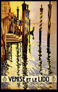 VENISE ET LE LIDO Vintage Travel Poster. I mosaiced this when I was in Venice at Orsoni !