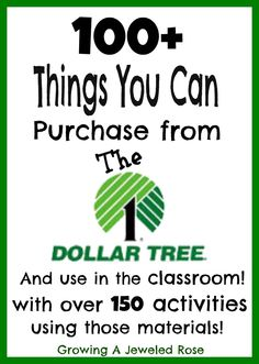 100 Things You Can Purchase from the Dollar Tree and Use in the classroom with over 150 activities using those materials!