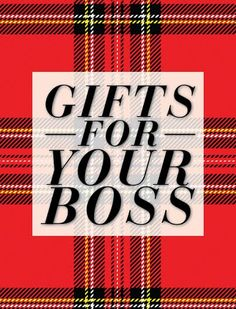 Gifts for your boss - the hardest!