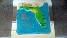 Florida going away cake for our friends!