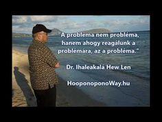 """""""A probléma nem probléma, hanem ahogy reagálunk a problémára, az a probléma."""" Dr. Ihaleakalá Hew Len Ő az a pszichológus-sámán, aki egy hawaii állami kórház veszélyes bűnözőként fogva tartott, elmebetegeknek titulált pácienseit úgy gyógyította meg, hogy nem is látta őket. Csupán a kórlapjaikat vette elő, és a Ho'oponopono* technikáját alkalmazva tisztította az erőszakkal, a betegségekkel és az illető rabokkal kapcsolatos, több életen át felhalmozódott emlékeket. Youtube, Youtubers, Youtube Movies"""