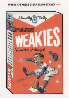"""Wacky Packages All-New Series 2 Clear-Cling Stickers # 2 Weakies """"Breakfast of Chumps"""" - Topps - 2005"""