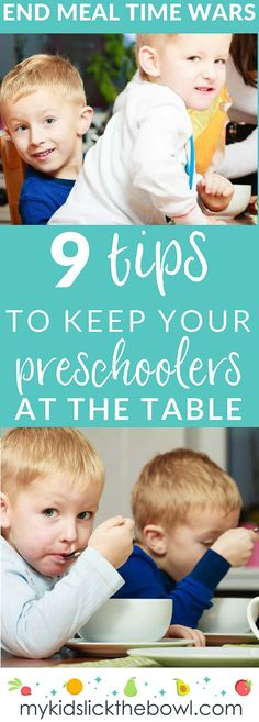 End Meal Time Battles 9 Tips to keep preschoolers at the dinner table, parenting tips, #picky eaters