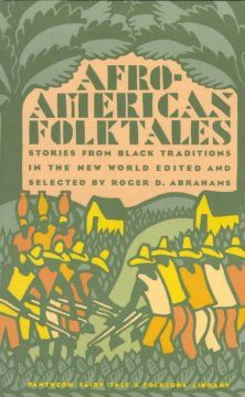 Afro-American folktales : stories from Black traditions in the New World - Northern Essex Community College Community College, Afro, Traditional, American, World, News, Black, The World, Black People