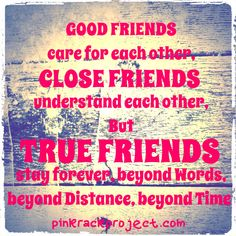 #friendship #quotes #pinkrackproject