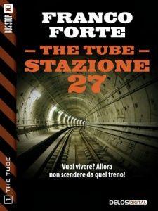 Stazione 27 The Tube Franco Forte #Zombie