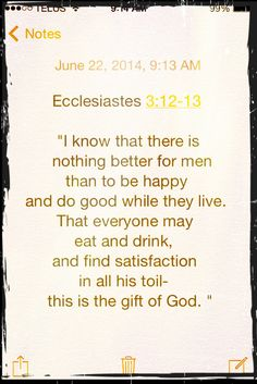 Ecclesiastes 3:12,13