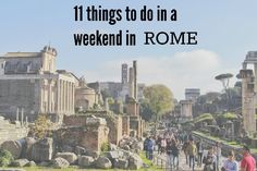 11 things to do in a weekend in Rome #travel  Falling for A