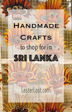 Sri Lanka is a beautiful shopping destination with a rich tradition of handmade crafts.