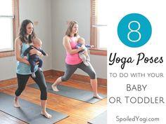 Baby Yoga: 8 Yoga Poses You Can Do With Your Baby | SpoiledYogi.com