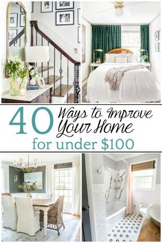40 Ways to Improve Your Home for Under $100 - Bless'er House Since I know so many of us are feeling unsure in this trying financial time, but a lot of us are also getting stir-crazy at home, I rounded up 40 fantastic ways to improve your home for under $100. And many cost absolutely nothing at all.
