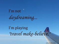 "Playing ""Travel Make-Believe"""