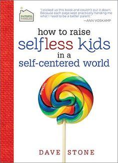 How to raise selfless kids
