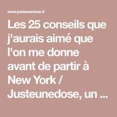 Les 25 conseils que j'aurais aimé que l'on me donne avant de partir à New York / Justeunedose, un blog lifestyle made in Lyon