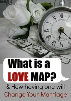 """what was one of the most helpful lessons to strengthening our marriage that we have learned? A little something called a """"Love Map."""""""