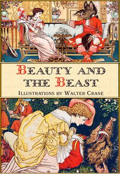 Jeanne-Marie Le Prince de Beaumont. Beauty and the Beast (Illustrations by…