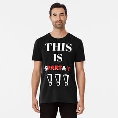 This Is PARTY !!! - Get yourself a funny custom desing from RIVEofficial Redbubble shop.... tags: #thisisparty #thisissparta #fun #parody #party #funny #humour #friends #300 #party #birthday #findyourthing #shirtsonline #trends #riveofficial #favouriteshirts #art #style #design #nature #shopping #insidecollection #redbubble #digitalart #design #fashion #phonecases #access #customproducts #onlineshopping #accessories #shoponline #onlinestore #shoppingonline Dad Jokes, Best Dad, Mask For Kids, My T Shirt, Laptop Sleeves, Tshirt Colors, Classic T Shirts, Fitness Models, Shirt Designs