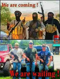 good ol' boys with AR's are ready to protect our country because safe spaces won't
