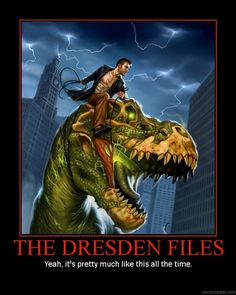 Harry Dresden riding Sue the Dinosaur. You might want to check out the Dresden files. Just sayin.'