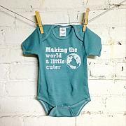 """Making the World a Little Cuter"" Organic Cotton Bodysuit from Nurture Baby & Toddler"