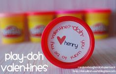 *Random Thoughts of a SUPERMOM!*: Play-Doh Valentines with Printable Labels