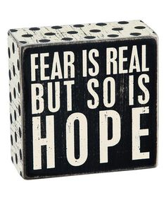 Look at this #zulilyfind! 'Fear Is Real' Box Sign #zulilyfinds