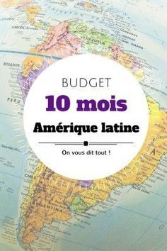10 mois de voyage en Amérique latine : le budget détaillé, pays par pays.
