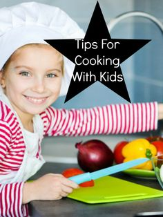 Tips and Tricks for Cooking With Kids