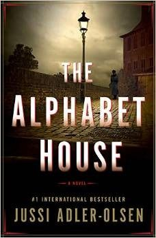 """In the tradition of Alan Furst, the #1 international bestselling author delivers his first stand-alone novel, a psychological thriller set in World War II Nazi Germany and 1970s England."" The Alphabet House by Jussi Adler-Olsen"