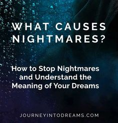 Nightmares and bad dreams can never be much fun to experience. Understanding what are dreaming and ways to stop nightmares can help you prevent bad dreams. What Causes Nightmares, How To Stop Nightmares, Dreams And Nightmares, Nightmare Quotes, Nightmare Night, Bad Dreams Quotes, Dream Quotes, Bad Dreams Meaning, What Dreams Mean