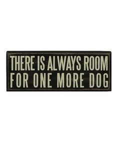 'One More Dog' Wall Sign