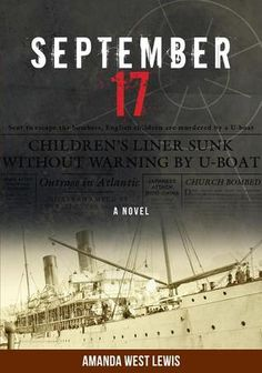 September 17. In July 1940, a British government-sponsored program was set up to send children from Britain to Canada and other Commonwealth countries. The City of Benares was a luxury liner that was recruited in September 1940 to transport 90 of these children. The Benares set off from Liverpool in mid-September and approximately 600 miles out, the ship was torpedoed by a German U-boat. September 17 is a novel that tells the story of 3 of the children that were on board the Benares.