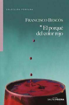 El porqué del color rojo / Francisco Bescós