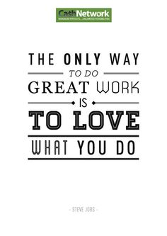Motivation Quotes : The only way to do great work is to love what you do - About Quotes : Thoughts for the Day & Inspirational Words of Wisdom Motivacional Quotes, Life Quotes Love, Quotable Quotes, Great Quotes, Quotes To Live By, Inspirational Quotes, Hard Quotes, Passion Quotes, Motivational Monday