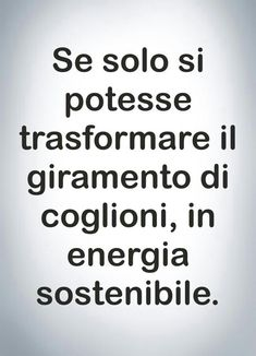 Frasi ad effetto Sarcastic Quotes, Funny Quotes, Funny Links, Italian Humor, Dont Forget To Smile, Book Quotes, Quotations, Inspirational Quotes, Motivational