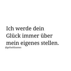 German Quotes, Everlasting Love, Cute Love Quotes, Focus On Yourself, Text Posts, Deep Thoughts, Writing Prompts, True Love, Texts