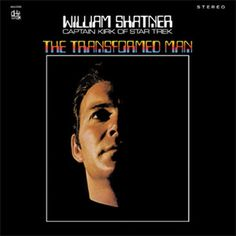 William Shatner The Transformed Man LP (Red Vinyl) - I've heard this is hilarious.