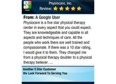 Physiocare is a five star physical therapy center in every aspect that you could expect....