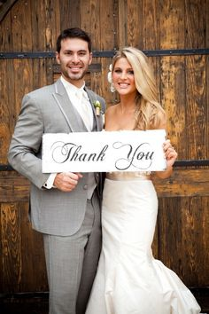Make sure to get a shot with Thank You banner/sign at wedding