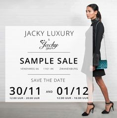 Jacky Luxury Fall Winter Sample Sale -- Zwanenburg -- 30/11-01/12